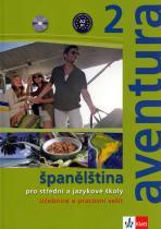 Peňaranda C. Ferrer Brožová Kateřina: Aventura 2 - Španělština pro SŠ a JŠ- učebnice + PS + 2CD