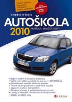 Ondřej Weigel: Autoškola 2010 - Pravidla, značky, testy