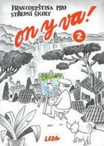 Jitka Taišlová: ON Y VA! 2 - učebnice - Francouzština pro střední školy