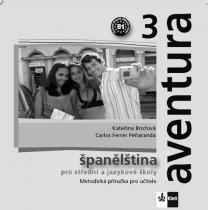 Aventura 3 - Španělština pro SŠ a JŠ - Metodická příručka - CD - Peňaranda C. Ferrer Brožová Kateřina, CD