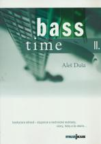 Aleš Duša: Bass time II