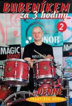 Bubeníkem za 3 hodiny ...denně - DVD - František Hönig