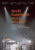 Bohumil Zyka: Devět hudebních stylů pro bicí nástroje + DVD