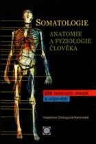 Vlastimila Chalupová-Karlovská: Somatologie - Anatomie a fyziologie člověka