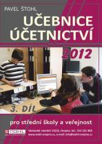 Pavel Štohl: Učebnice Účetnictví 2012 - 3. díl