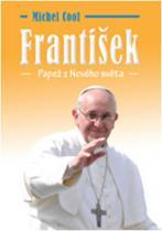 Michel Cool: František - Papež z nového světa