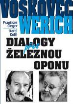 Cinger František, Koliš Karel: Voskovec a Werich - Dialogy přes železnou oponu