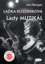 Herget Jan: Laďka Kozderková – Lady muzikál + CD