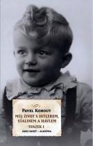 Pavel Kohout: Můj život s Hitlerem, Stalinem a Havlem
