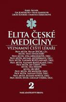 Karel Pacner: Elita české medicíny - Význační čeští lékaři 2