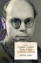 Plháková Alena, Pechová Olga: Život a dílo Vladimíra Tardyho