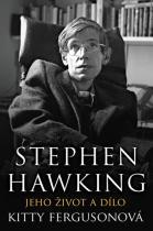Kitty Fergusonová: Stephen Hawking - Jeho život a dílo