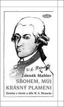 Zdeněk Mahler: Sbohem, můj krásný plameni