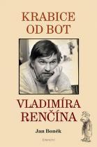 Jan Boněk: Krabice od bot Vladimíra Renčína