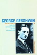 Jürgen Schebera: George Gershwin - Životopis ve fotografiích, textech a dokumentech