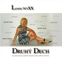 Lennie Maxx: Druhý dech