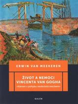 Erwin van Meekeren: Život a nemoci Vincenta van Gogha