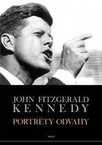 John Fitzgerald Kennedy: Portréty odvahy