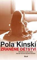 Pola Kinski: Zraněné dětství - Zúčtování se svým otcem, slavným hercem Klausem Kinským