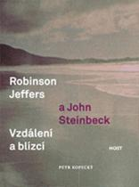 Kopecký Petr: Robinson Jeffers a John Steinbeck: vzdálení a blízcí