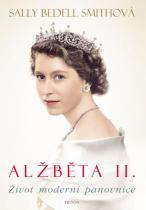 Sally Bedell Smith: Alžběta II.- Život moderní panovnice
