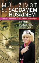 Lampsosová Parisula, Swanbergová Lena Katarina: Můj život se Saddámem Husajnem - Ve stínu obávaného diktátora