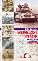 Milan Syruček: Slzavé údolí Francie (Dien Bien Phu – bitva, která rozhodla válku)