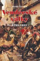 Michal Šťovíček: Vendéeské války 1793–1832
