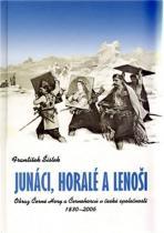 Šístek František: Junáci, horalé a lenoši.