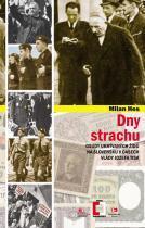 Milan Hes: Dny strachu - Osudy ukrývaných Židů na Slovensku v časech vlády Jozefa Tisa