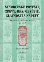 Václav Krolmus: Staročeské pověsti, zpěvy, hry... 2. část