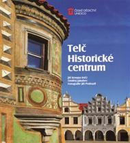 Jakubec Ondřej: Telč - Historické centrum