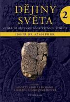 Gustav Adolf Lehmann: Dějiny světa 2 - Starověké světy a nové říše 1200 př. Kr. až 600 po Kr.