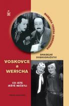 Barbara Teresa Jankowska: Divadelní dobrodružství Voskovce a Wericha - Co jste ještě nečetli