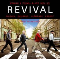 Alice Nellis: Revival - Kniha k filmu Alice Nellis + CD