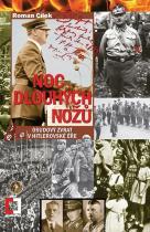 Roman Cílek: Noc dlouhých nožů - Osudový zvrat v hitlerovské éře