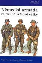 Thomas Nigel: Německá armáda za druhé světové války