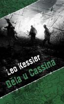 Leo Kessler: Děla u Cassina