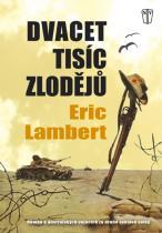 Eric Lambert: Dvacet tisíc zlodějů