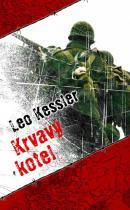 Leo Kessler: Krvavý kotel