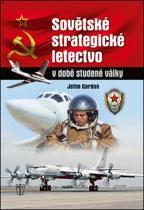 Jefim Gordon: Sovětské strategické letectvo v době Studené války