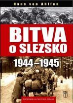 Hans von Ahlfen: Bitva o Slezsko 1944-1945