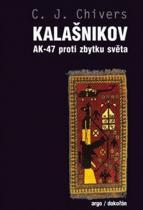 C.J. Chivers: Kalašnikov AK-47 proti zbytku světa