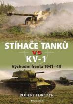 Robert Forczyk: Stíhače tanků vs KV–1 - Východní fronta 1941-43