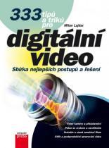 Milan Lajdar: 333 tipů a triků pro digitální video