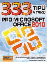 Karel Klatovský: 333 tipu a triku pro MS Office 2010