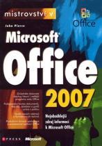Pierce John: Mistrovství Microsoft Office 2007