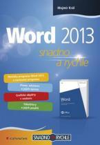 Mojmír Král: Word 2013 - snadno a rychle