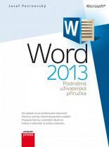 Josef Pecinovský: Microsoft Word 2013 - Podrobná uživatelská příručka