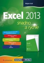 Mojmír Král: Excel 2013 snadno a rychle